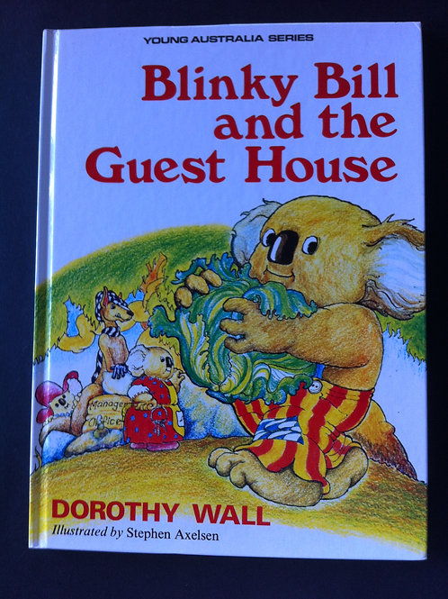 Blinky Bill and the Guest House Hardback