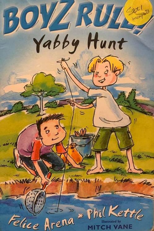 Boyz Rule Yabby Hunt