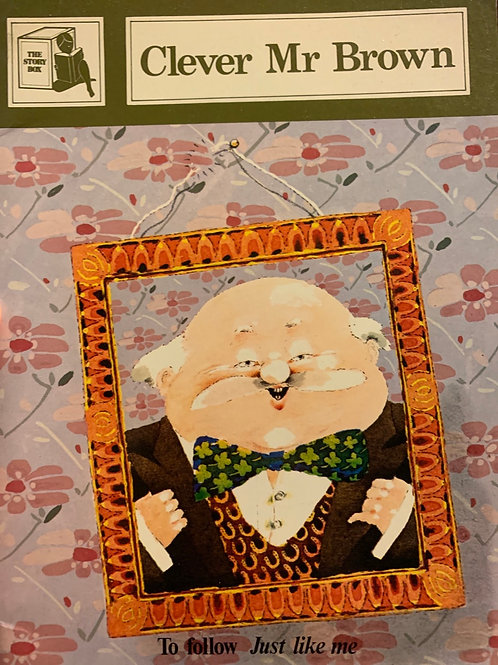 Clever Mr Brown by Joy Cowley (The Story Box) Reader