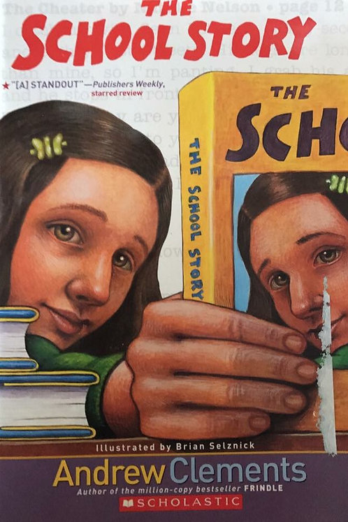 A School Story by Andrew Clements