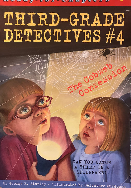 Third-Grade Detectives #4 The Cobweb Confessions By George Stanley