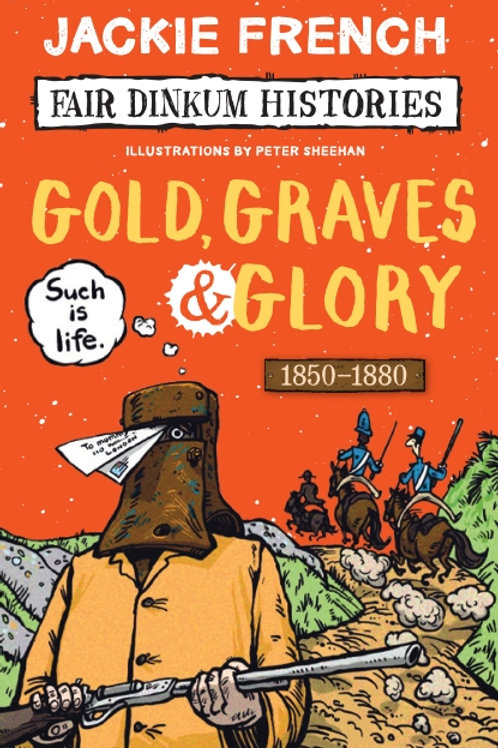 Gold Graves & Glory by Jackie French