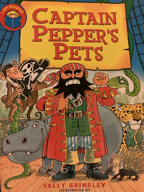 Captain Pepper's Pets By Sally Grindley (MacMillan)