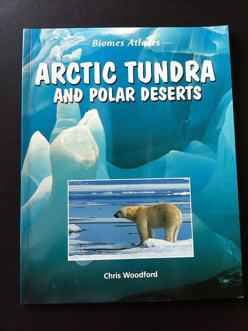 Biomes Atlases: Arctic Tundra & Polar Deserts