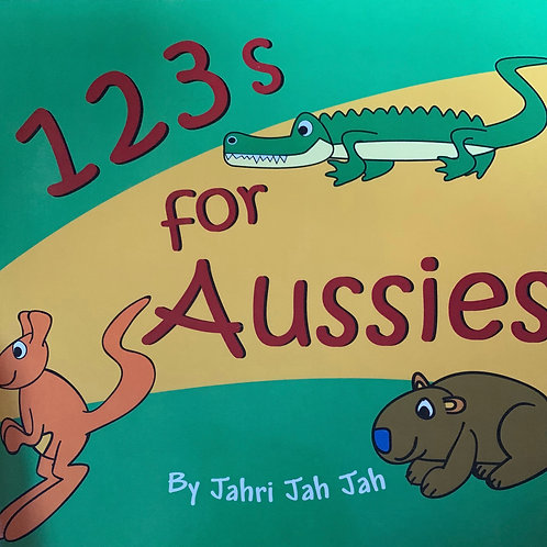 1 2 3 s for Aussies by Jahri Jah Jah