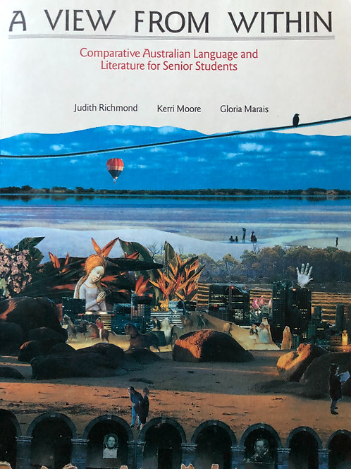 A View From Within (Comparative Australian Language & Literature for Senior Stud