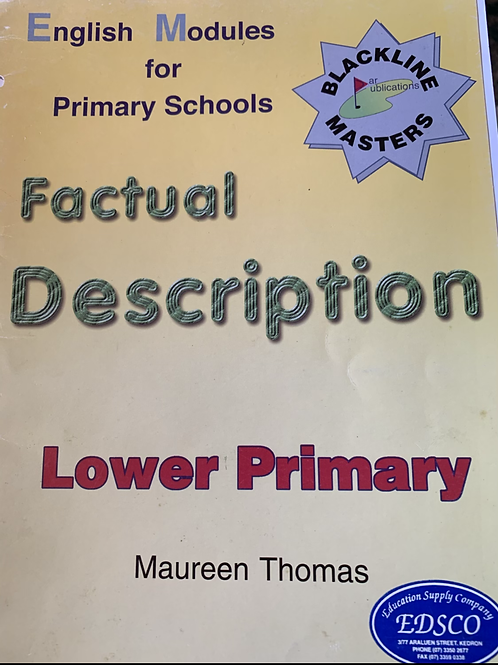 English Modules for Primary Schools: Factual Descriptions Lower Primary BLMs