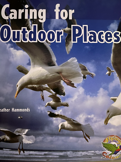 Caring for Outdoor Places  (Thomson Nelson) Level 23/24/25