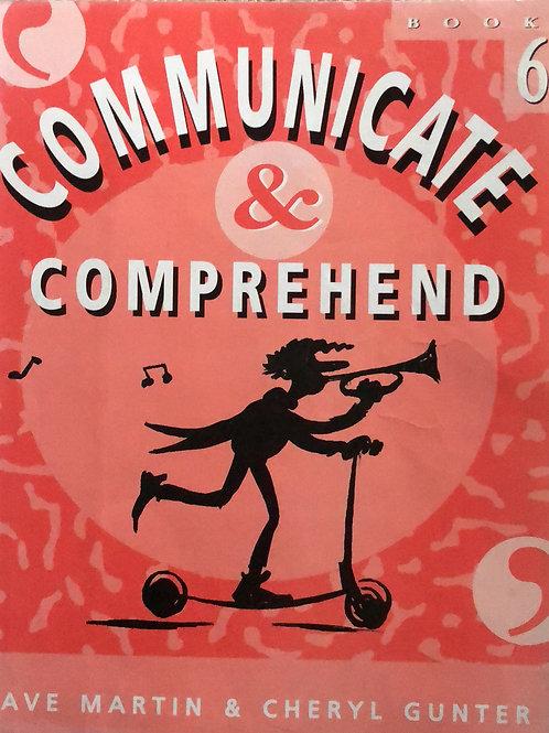 Communicate & Comprehend Year 6