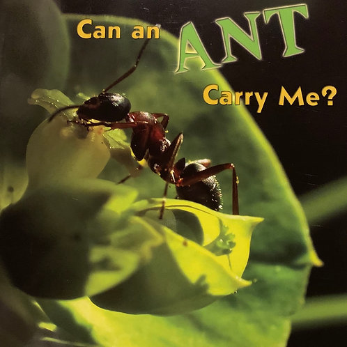 Can An Ant Carry Me? Level 16 (MacMillan Take Home)