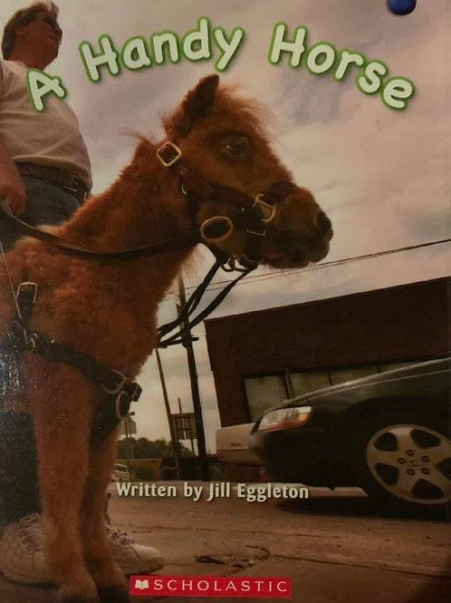 A Handy Horse (Scholastic) Level 10