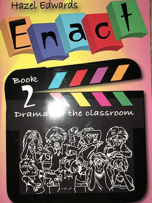 Enact Drama for the Classroom Book 2 Grades 3-4