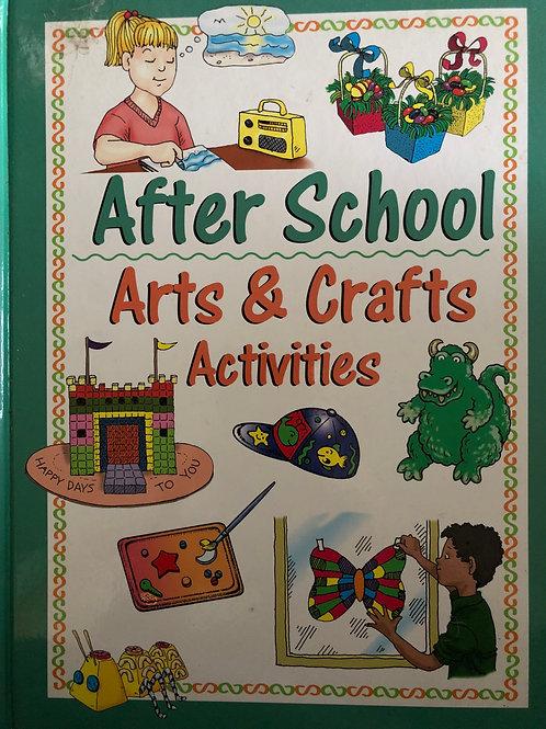 After school Arts & Crafts Activities Hardcover