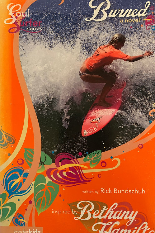 Burned (Soul Surfer #2) by Rick Bundschuh