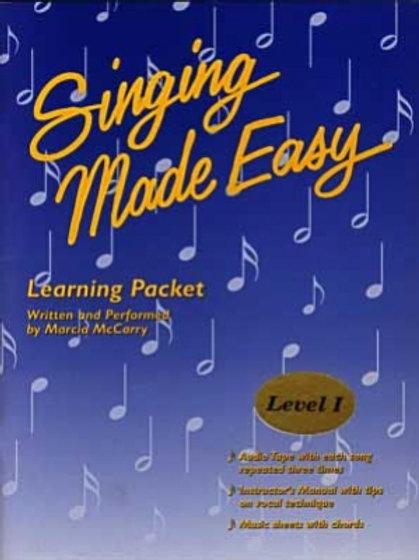 Singing Made Easy - Level I