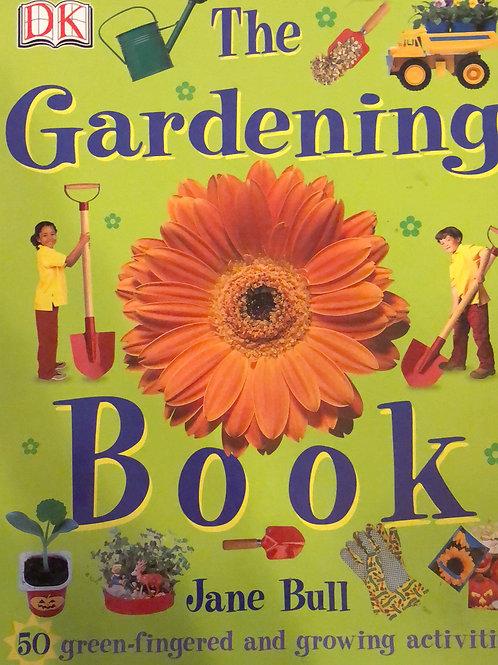 DK The Gardening Book