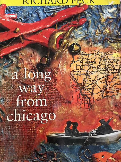 A Long Way From Chicago by Richard Peck 1999 Newberry Honor Winner