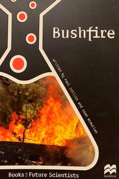 Bushfires Ages 9.5 years (MacMillan Future Scientists)