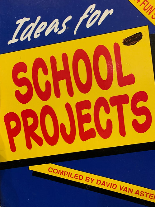 Ideas for School Projects