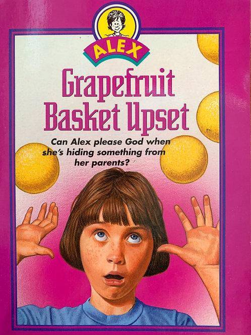 Alex: Grapefruit Basket Upset By Nancy Simpson Levene