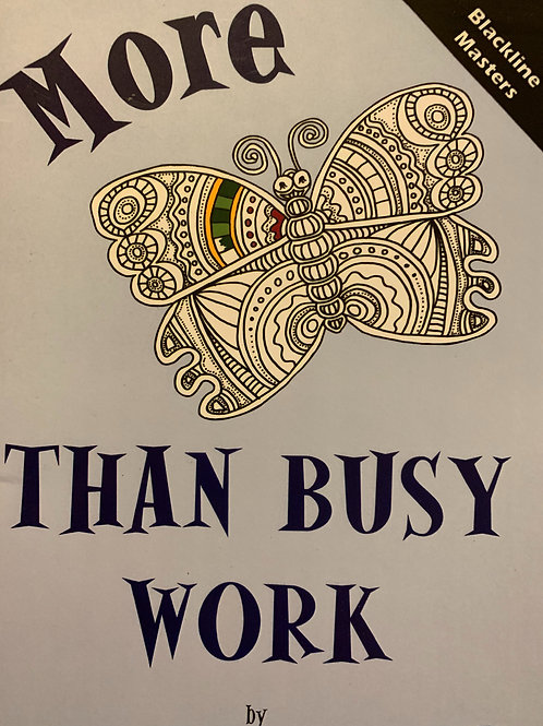 More Than Busy Work BLMs