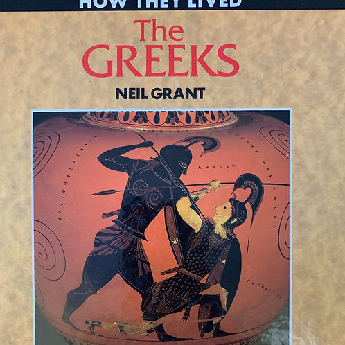 How They Lived The Greeks by Neil Grant Hardcover