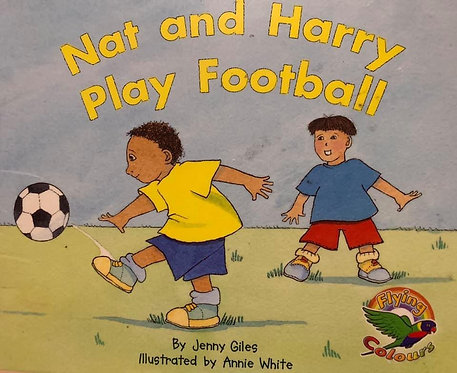 Nat and Harry Play Football (Thomson Nelson) Level 9