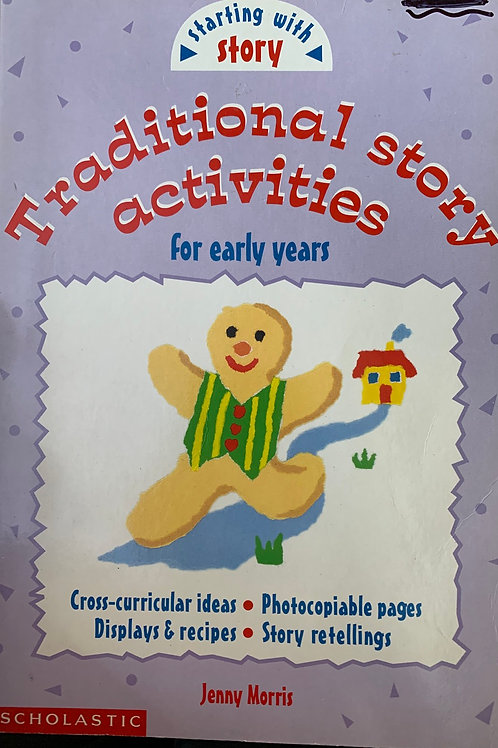 Traditional Story Activities for Early Years by Jenny Morris