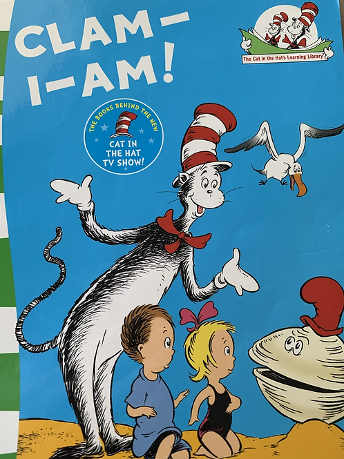 Clam-I-Am By Trish Rabe (The Cat In The Hat Series)