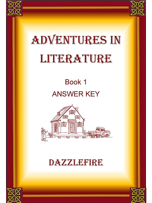 Adventures in Literature Book 1 Answer Test Key