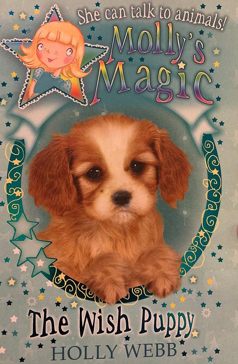 The Wish Puppy (Molly's Magic) By Holly Webb