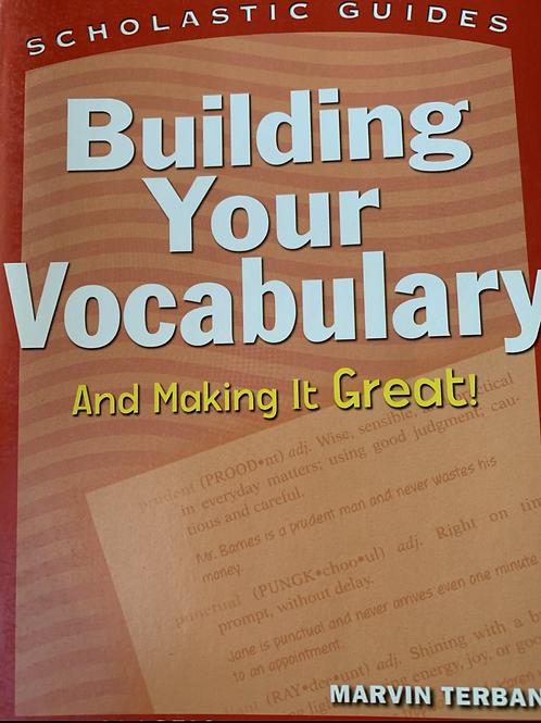 Building Your Vocabulary & Making It Great