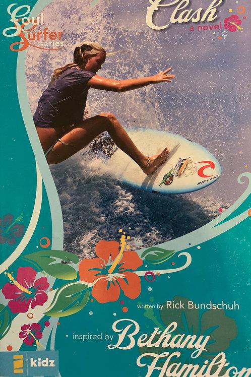 Clash (Soul Surfer #1) by Rick Bundschuh