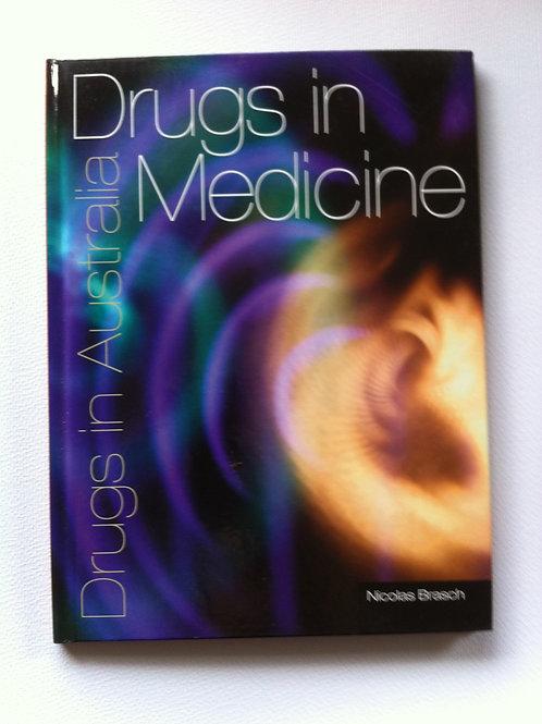 Drugs In Australia: Drugs In Medicine (H/back)