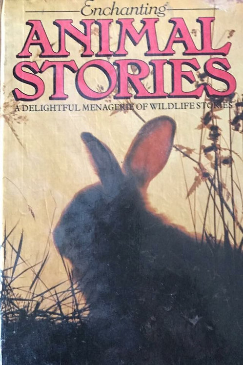 Enchanting Animal Stories A Delightful Menagerie of wildlife's Stories
