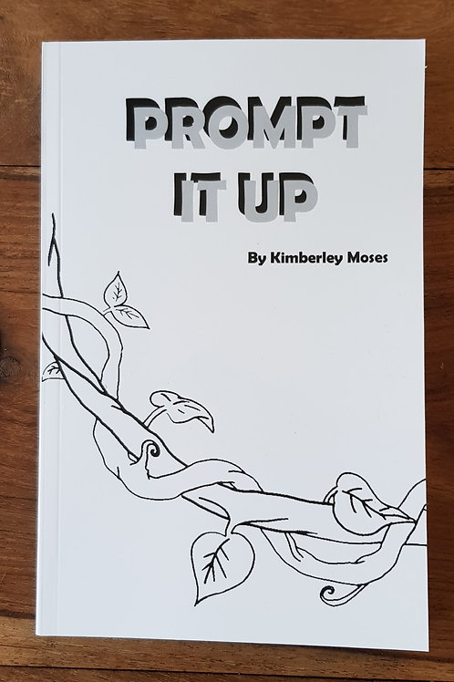 NEW Prompt It Up by Kimberley Moses