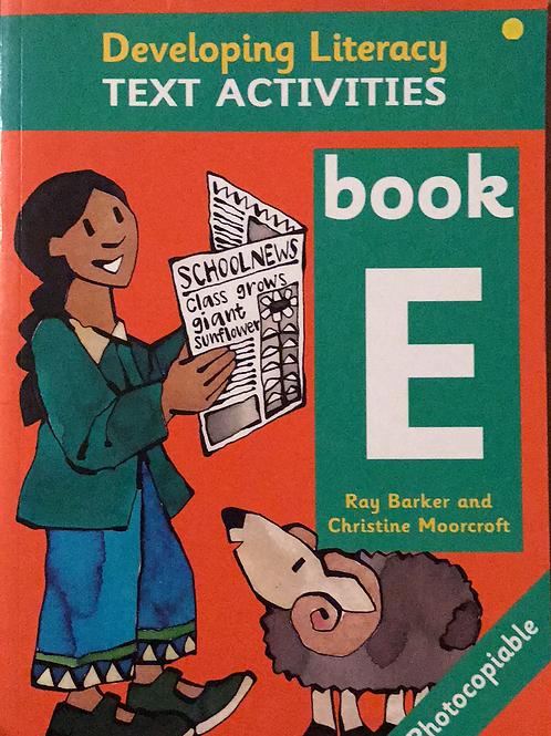 Developing Literacy Text Activities Book E Grade 4-5 BLM's