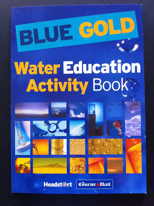 Blue Gold Water Education Activity Book