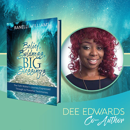 Belief, Boldness, BIG Blessings: The Faith Walker's Journey Expressed Through 24