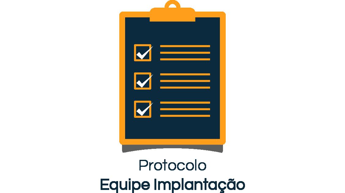 Protocolo Equipe Implantação