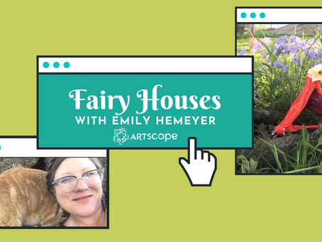 Fairy Houses with Emily