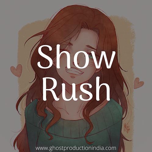 Show Rush