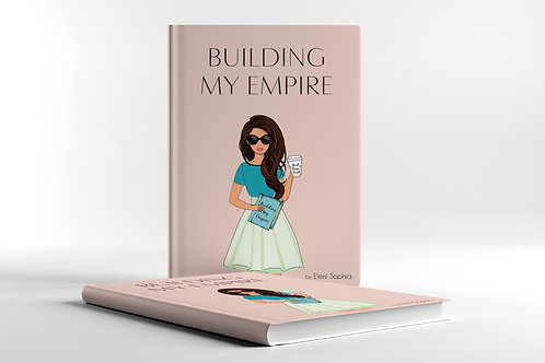 Building My Empire SIGNED