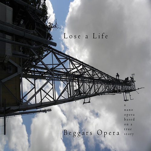BEGGARS OPERA : Lose A Life (Nano Opera CD)