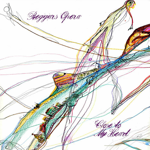 BEGGARS OPERA : Close To My Heart (CD)