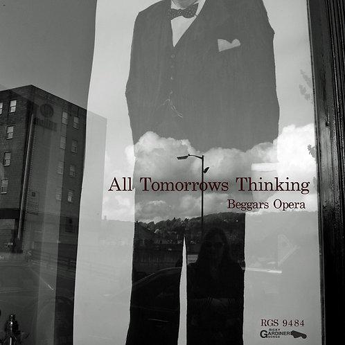 Beggars Opera | All Tomorrows Thinking (Digital Download)