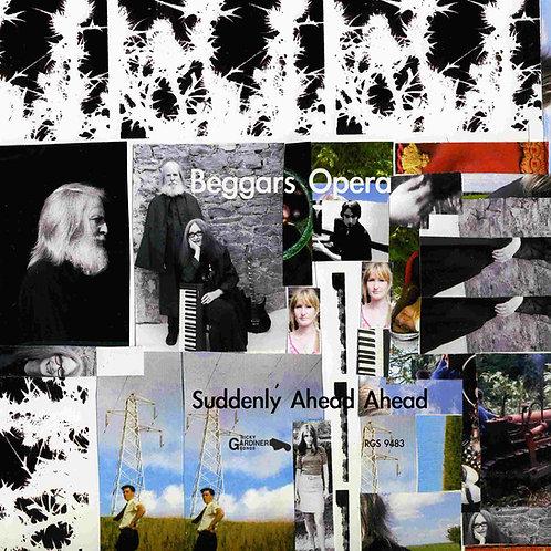 Beggars Opera | Suddenly Ahead Ahead (Digital Download)