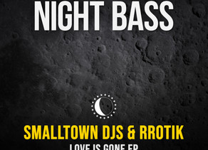 rrotik releases new EP 'Love Is Gone' with Smalltown DJs on Nightbass