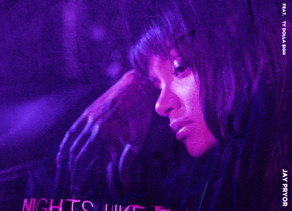JAY PRYOR REMIXES KEHLANI'S 'NIGHTS LIKE THIS' INTO A POP INFUSED DANCE TRACK READY FOR THE SUMMER
