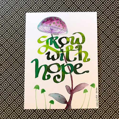 Grow with hope